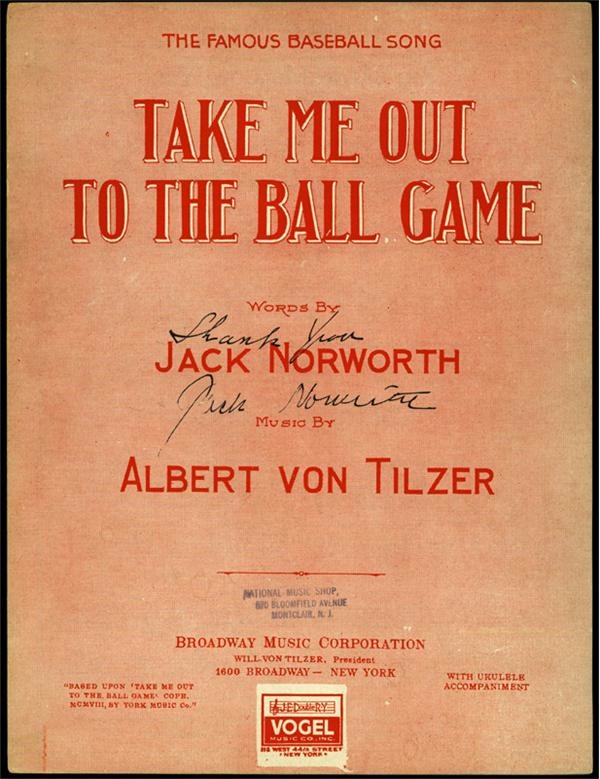 Take Me Out To The Ball Game Signed by Jack Norworth