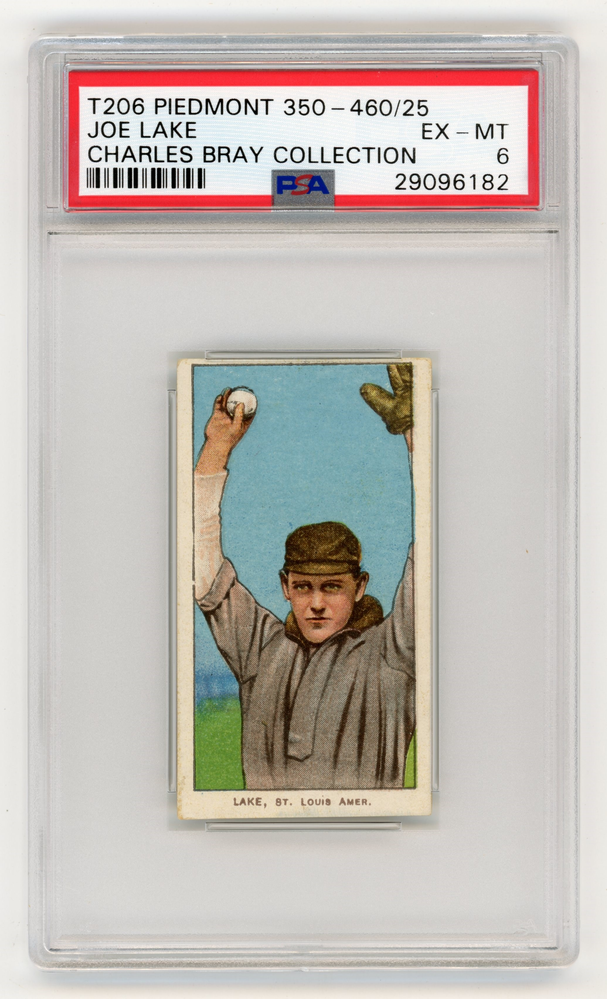 T206 Piedmont 350-460/25 Joe Lake PSA EX-MT 6 From the Charles Bray Collection.